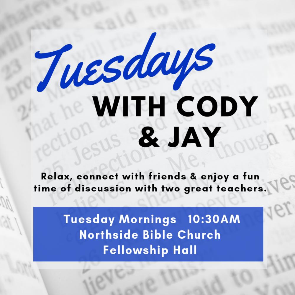 Tuesdays with Cody & Jay